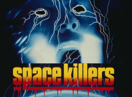 Space Killers 1991 Not Of This World Scifi Horror